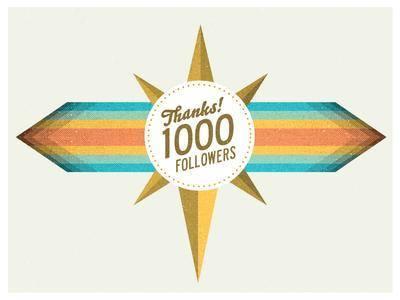 A 1000 Followers!